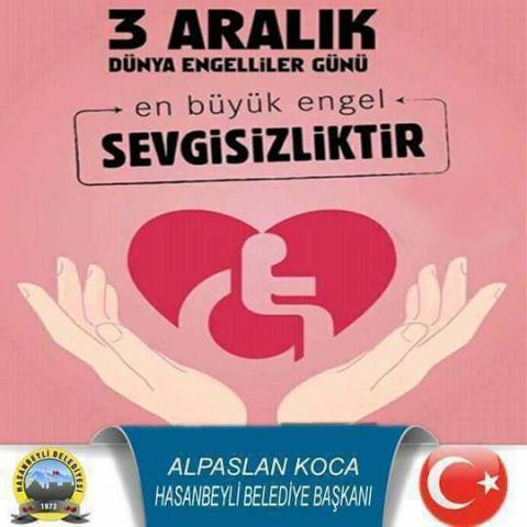 3 ARALIK DÜNYA ENGELLİLER GÜNÜ Hasanbeyli Belediye