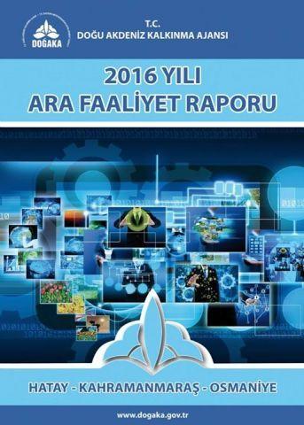 Ajansımız 2016 Yılı Ara Faaliyet Raporu